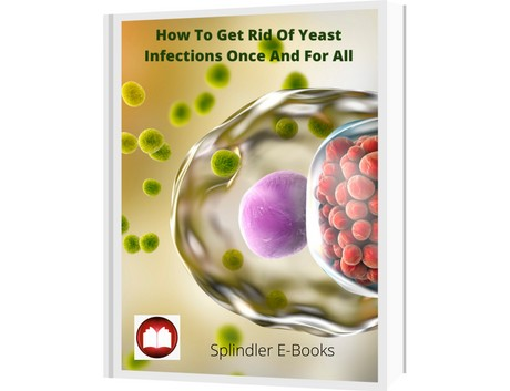 How To Get Rid Of Yeast Infections Once And For All