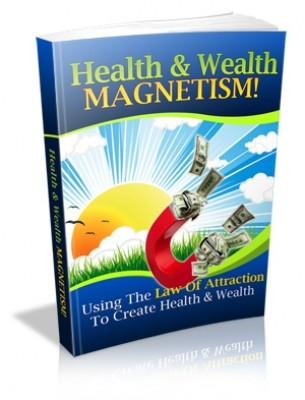 Health & Wealth Magnetism