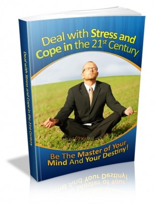 Deal with Stress and Cope in the 21st Century
