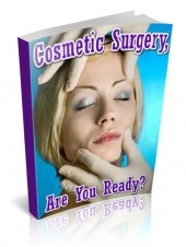 Cosmetic Surgery - Are You Ready