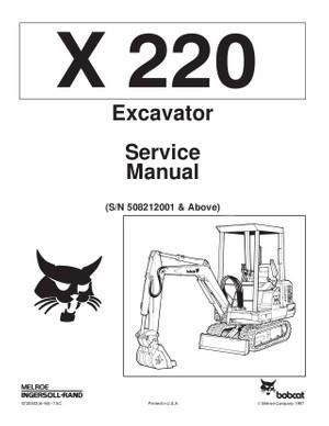 Bobcat 220 Excavator Service Repair Manual PDF S/N 5082 12001 & Above