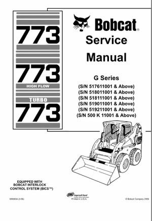 Bobcat 773 G-Series Skid Steer Loader Service Repair Manual INSTANT DOWNLOAD
