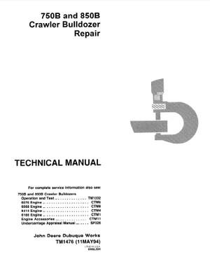 DOWNLOAD JOHN DEERE 750B 850B CRAWLER DOZER REPAIR SERVICE TECHNICAL MANUAL TM1476