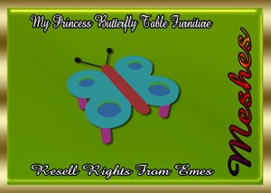 My Princess Butterfly Table Furniture Catty Only!!!