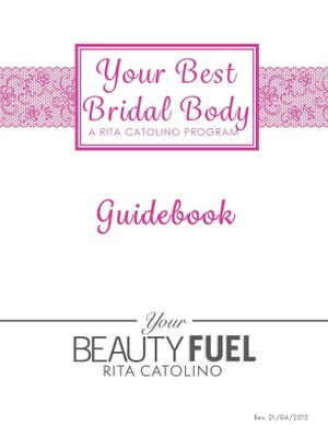Your Best Bridal Body - One Month