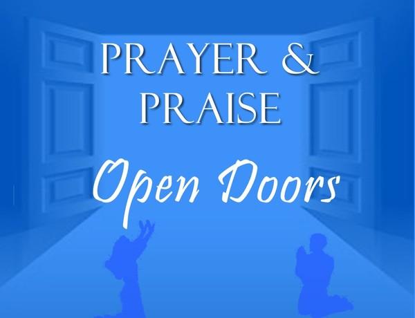 Prayer And Praise Opens Doors  Audio