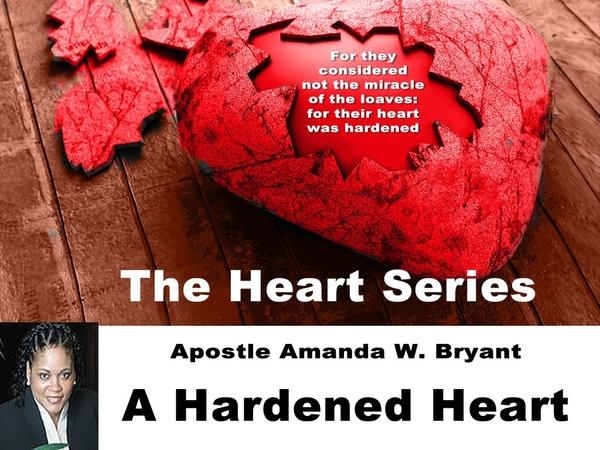 The Heart Series: A Harden Heart Video