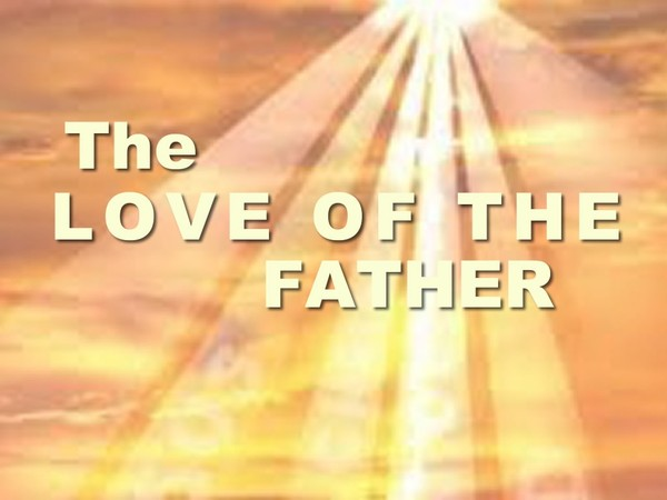 The Love Of The Father Video