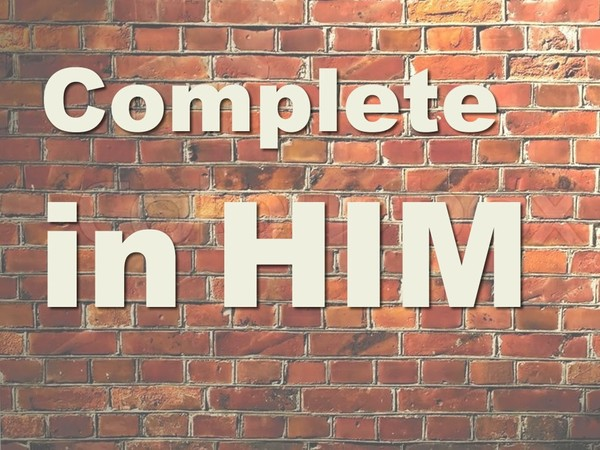 Complete In Him Video