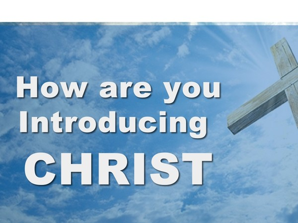 How Are You Introducing Christ Video