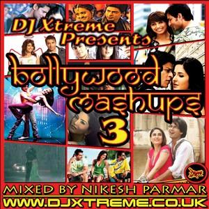 Bollywood Mashups - Volume 3 (Special Edition)