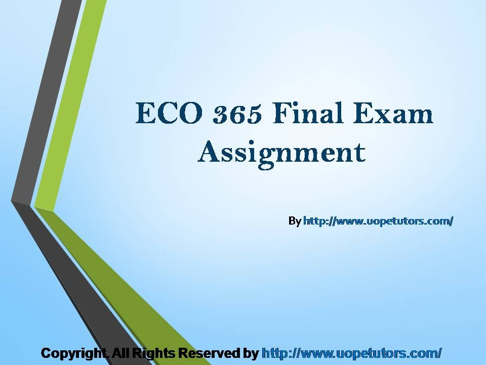 final assignment economic Econ 300 final assignments 1-6, a study guide by funneyfunkmunk3, includes 74 questions covering vocabulary, terms and more quizlet's flashcards, activities and games help you improve your grades.