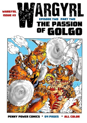Wargyrl #3: The Passion Of Golgo Part Two