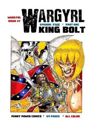 Wargyrl #7: King Bolt -- Part One