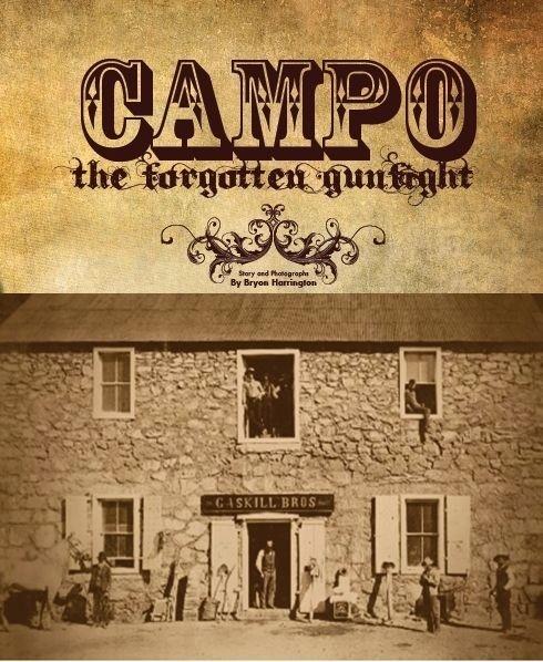 Campo; The Forgotten Gunfight