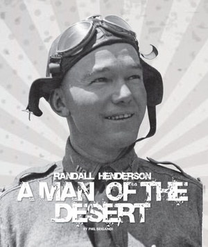 A Man of the Desert Randall Henderson