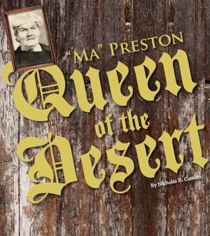 Ma Preston Queen of the Desert