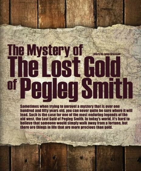 The Mystery of the Lost Gold of Pegleg Smith