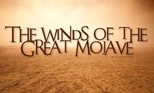 The Winds of the Great Mojave