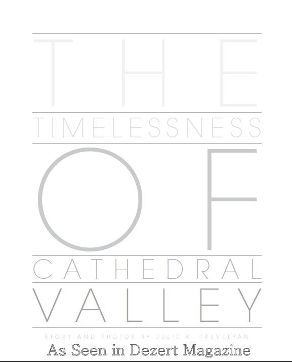 The Timelessness of Cathedral Valley