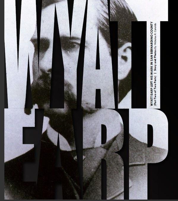 Wyatt Earp- The San Bernardino Days