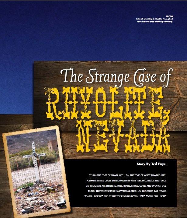 Strange Case of Rhyolite Nevada