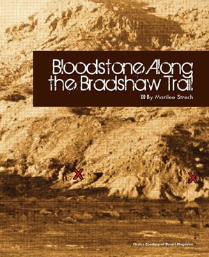 Bloodstones on the Bradshaw