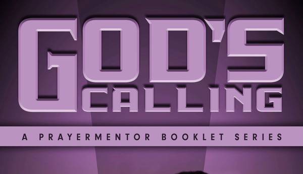 God's Calling And The Authority Of The Believer - Kingdom Prayers
