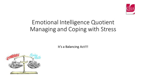 Managing Conflict:  Managing and Coping with Stress - Emotional Intelligence Quotient
