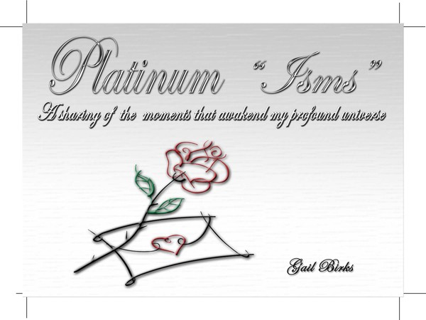 Book Store:  Platinum Isms... A Sharing of the Moment that Awakened my Profound Universe