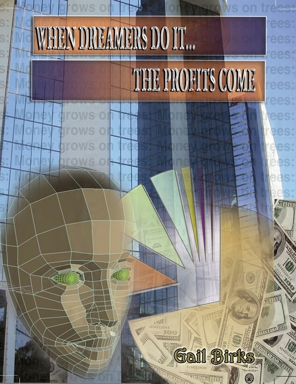 Book Store:  'When Dreamers Do It... The Profits Come