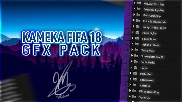 Kameka FIFA 18 GFX PACK v1