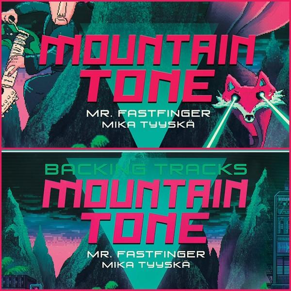 Mr. Fastfinger & Mika Tyyskä - Mountain Tone