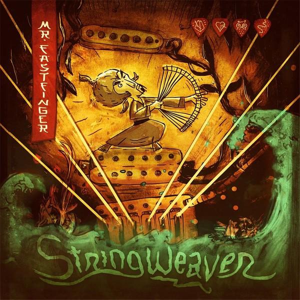 Mr. Fastfinger - Stringweaver - EP (mp3 and wav)