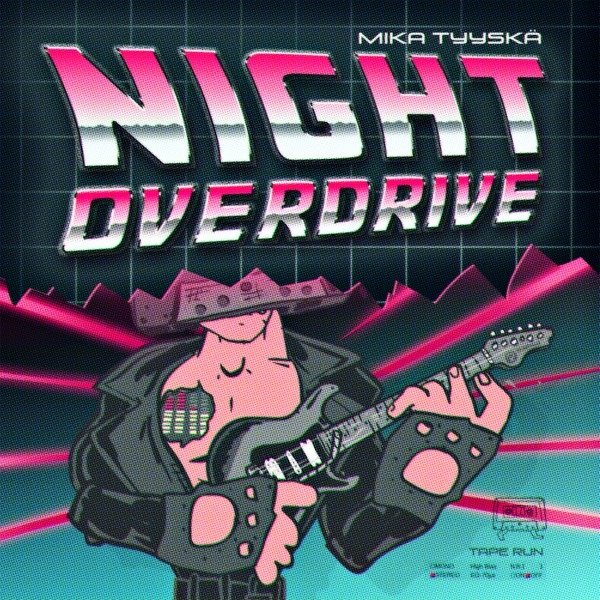 Mika Tyyskä - Night Overdrive (Full album with bonus tracks)
