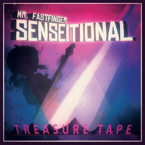 Mr. Fastfinger - Senseitional Treasure Tape (mp3 320kb/s)