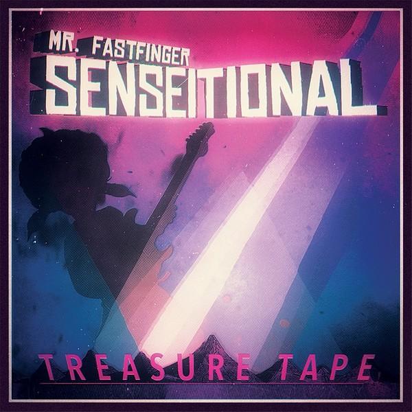 Mr. Fastfinger - Senseitional Treasure Tape