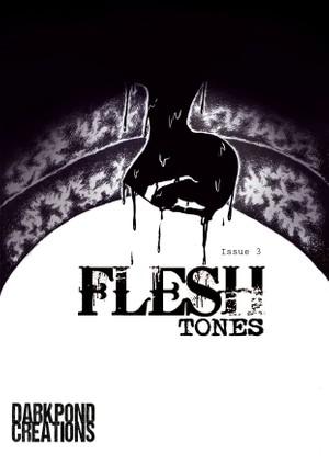 Flesh Tones: Issue 3