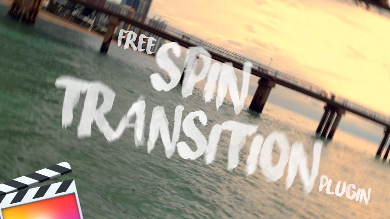 FREE Spin Transition Plugin - Final Cut Pro X