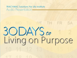 30 DAYS TO LIVING ON PURPOSE