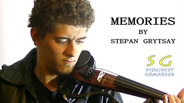 MEMORIES BY STEPAN GRYTSAY [Electric Violin]