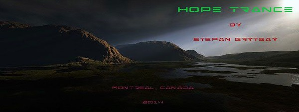 """Hope Trance"" by Stepan Grytsay"