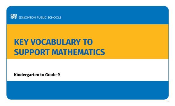 Key Vocabulary to Support Mathematics English - Kindergarten to Grade 9