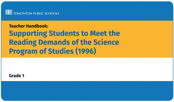 Supporting Students to Meet the Reading Demands of the Science Program of Studies 1996 - Grade 1