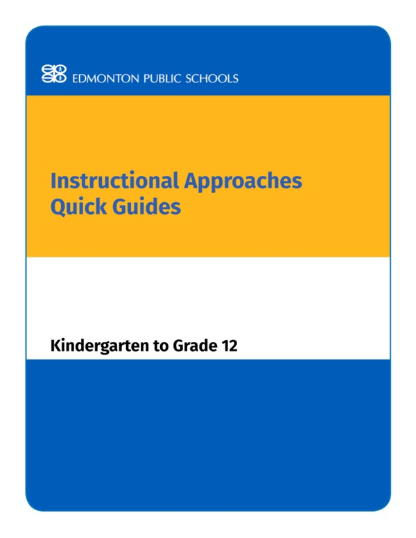 Instructional Approaches Quick Guides Grades Kindergarten to Grade 12