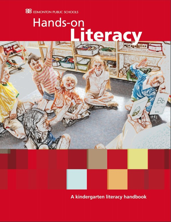 Hands-on Literacy A Kindergarten Literacy Handbook