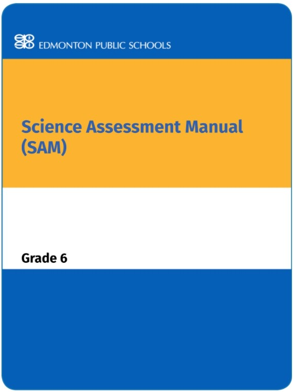 Grade 6 Science Assessment Manual - SAM