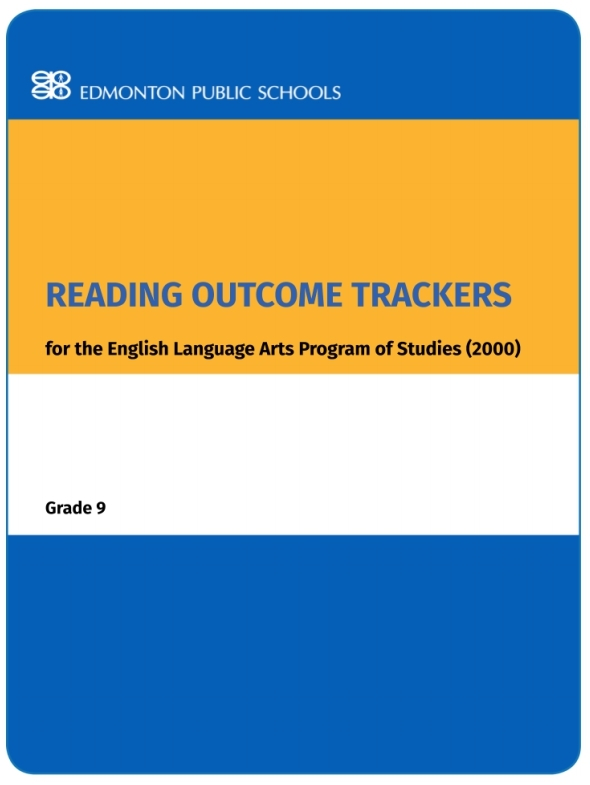 Reading Outcome Trackers for the English Language Arts Program of Studies: Grade 9