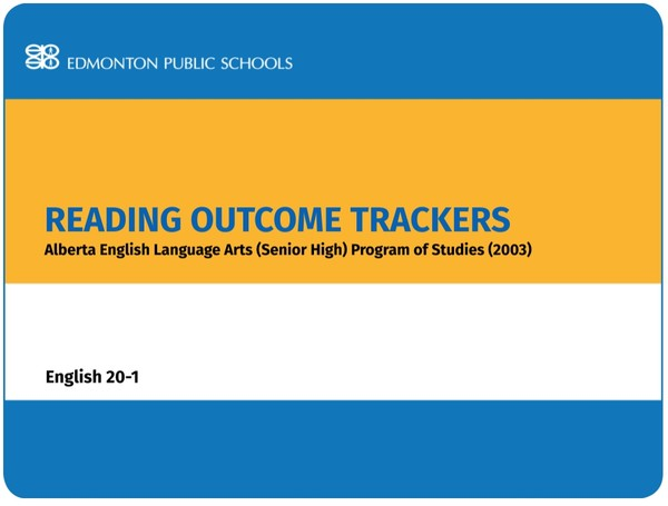Reading Outcome Trackers for the English Language Arts POS English 20-1