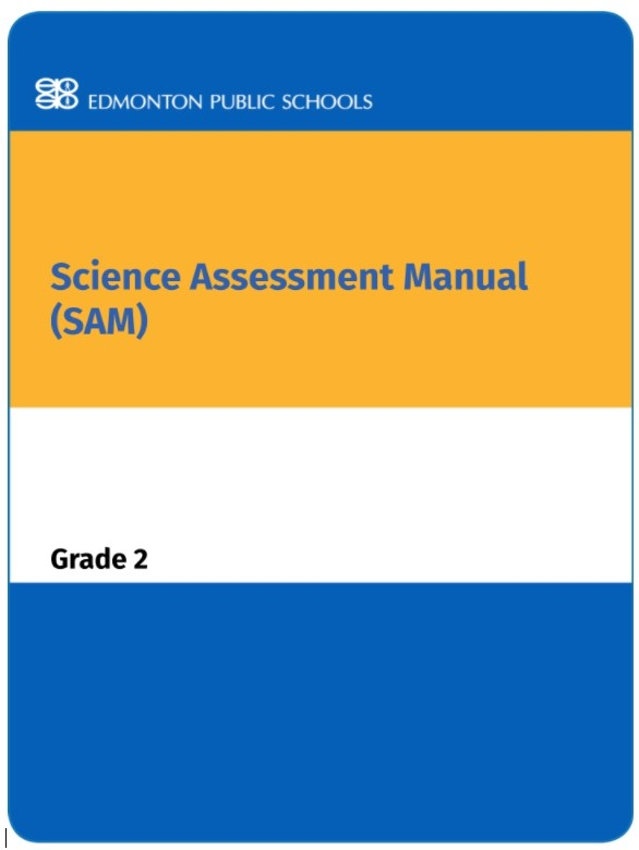 Grade 2 Science Assessment Manual - SAM